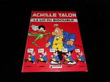 Greg : Achille Talon 29 : Achille Talon et la loi du bidouble EO Dargaud 1981