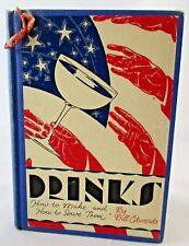 Vintage 1936 Drinks How to Make and Serve Them Bill Edwards Cocktail Recipe Book
