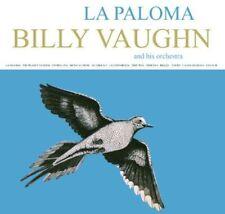 Billy Vaughn, Billy Vaughn & His Orchestra - La Paloma [New CD]