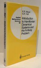 Introduction Hamiltonian Dynamical Systems N-Body Problem KR Meyer GR Hall LN