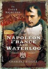 NAPOLEON, FRANCE AND WATERLOO