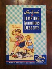 Vintage 1941 How To Make Tempting Nutritious Deserts Recipes Cookbook