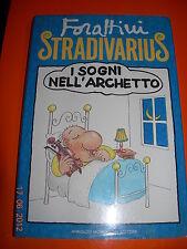 FORATTINI  STRADIVARIUS  1^ediz AUTOGRAFATO !!! RARO