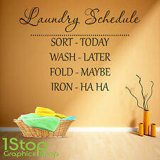 LAUNDRY SCHEDULE WALL STICKER QUOTE - LAUNDRY ROOM WALL ART DECAL X377