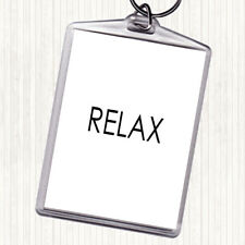 White Black Relax Quote Bag Tag Keychain Keyring
