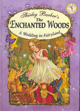 Barber, Shirley, The Enchanted Woods, Hardcover, Excellent Book