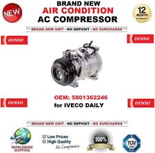 DENSO AIR CONDITION AC COMPRESSOR OEM: 5801362246 for IVECO DAILY BRAND NEW UNIT
