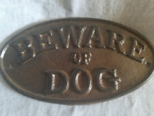 """CAST IRON """"BEWARE OF DOG"""" DOOR SIGN PLAQUE/RUSTIC BROWN"""