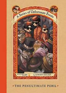 The Penultimate Peril by Lemony Snicket  A Series of Unfortunate Events