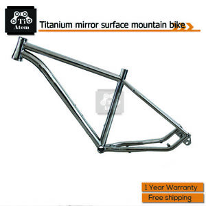 Ti Atom/ Titanium mirror surface mountain bike MTB Frame (Handmade)