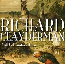 Richard Clayderman - I Still Call Australia Home [New CD]