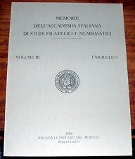 Memorie dell'Accademia Italiana di Studi Filatelici e Numismatici vol III fasc.3