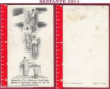 3006 SANTINO HOLY CARD ASCENDA A TE SIGNORE GESù LA MIA PREGHIERA AVE A.V.E.