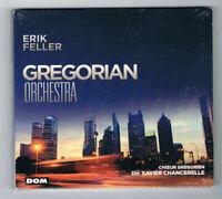 ♫ - ERIK FELLER - GREGORIAN ORCHESTRA - CD 14 TITRES - 2016 - NEUF NEW NEU - ♫