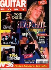 """GUITAR PART #36 """"Noir Désir,Placebo,Metallica,Tool,Silverchair"""" (REVUE)"""