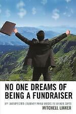 No One Dreams of Being a Fundraiser by Linker, Mitchell | Paperback Book | 97807