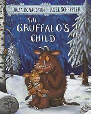 The Gruffalo's Child by Julia Donaldson (Paperback, 2016)