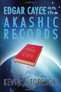 Edgar Cayce On Akashic Records: by Kevin Todeschi Paperback Book The Fast Free