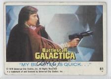 1978 Topps Battlestar Galactica #81 My Blaster is Quick Non-Sports Card 0a1