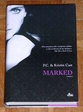 "P.C. & Kristin Cast ""MARKED"" Editrice Nord (copertina rigida)"