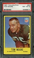 1967 Philadelphia FB Card # 93 Tom Moore Green Bay Packers PSA NM-MT 8 !!!!
