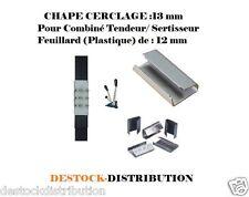 250 :CHAPE CERCLAGE 13 mm pour COMBINE TENDEUR SERTISSEUR FEUILLARD 12 mm