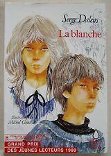 La blanche S DALENS & GOURLIER éd Sang de la Terre 1988