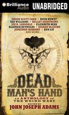 Dead Man's Hand: An Anthology of the Weird West (2014, CD, Unabridged)