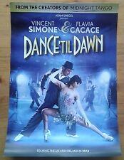 Dance 'til Dawn theatre poster UK Ireland Tour 2014 Vincent Simone Flavia Cacace