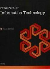 Principles of Information Technology IC3 Certification Training Texas Ed NEW