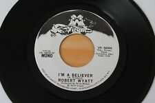 ROBERT WYATT I'm A Believer 45 Soft Machine Promo HEAR