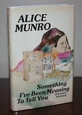 ALICE MUNRO Something I've Been Meaning to Tell You 1st Canadian Edition