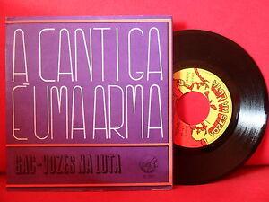 1975 GAC A Cantiga é uma Arma 7/45 NMINT PORTUGAL Left Wing PROTEST FOLK HEAR!