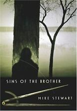 Mike Stewart~SINS OF THE BROTHER~SIGNED 1ST/DJ~NICE COPY