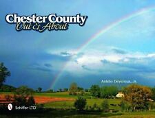 Chester County Out and About by Antelo, Jr. Devereux (2011, Other / Other)