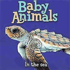 Baby Animals In the Sea by Editors of Kingfisher, Good Book