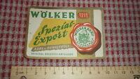 1950s GERMAN BEER LABEL, WOLKER BRAUEREI NIEDERMENDIG GERMANY, EXPORT SPEZIAL