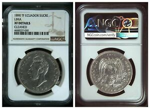 NGC Ecuador 1890 TF Un Sucre Lima Mint Antonio Jose Silver Coin XF Cleaned