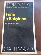 Scott Mitchell: Furie à Babylone/ Gallimard Série Noire N°1607