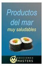 Productos Del Mar Muy Saludables by Adolfo Agustí (2014, Paperback)