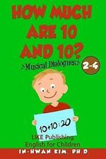 English for Children Picture Book: How Much Are 10 and 10? Musical Dialogues...