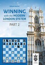 Winning with the Modern London System 2. By Nikola Sedlak. NEW CHESS BOOK