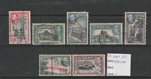 Ceylon King /George VI 1938/49 part set x 7 VFU stamps LH