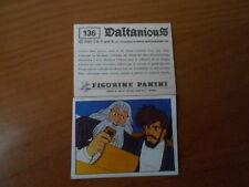 figurina DALTANIOUS n.136- ED. PANINI 1981 completa di velina