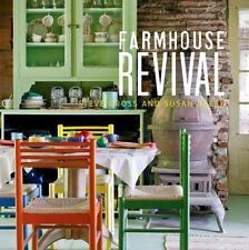 FARMHOUSE REVIVAL by Steve Gross and Susan Daley