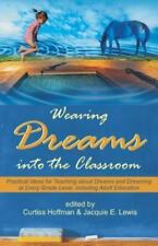 Weaving Dreams Into the Classroom: Practical Ideas for Teaching about Dreams and