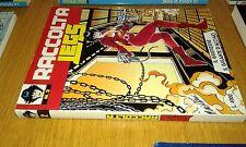 RACCOLTA LEGS WEAVER # 2 -IL GIUSTIZIERE-IL GIGANTE D'ACCIAIO-1998-BONELLI EDIT