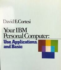 Your IBM Personal Computer Paperback Vintage 1982 PC Use Applications & BASIC PB