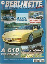 "BERLINETTE MAG 3 ALPINE A110 1300 G CG 1300 ALPINE A610 ""EVO"" A110 EX-DARNICHE"