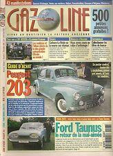 GAZOLINE 7 NUMERO COLLECTOR PEUGEOT 203 1948 1960 FORD TAUNUS 1948 1971